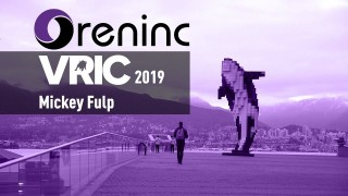 Oreninc Interview Session with Mickey Fulp - Ep 32 live from VRIC 2019
