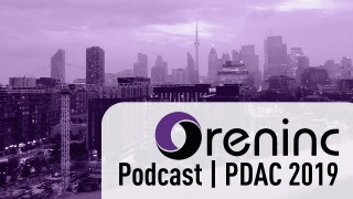 Oreninc Podcast Special - PDAC 2019 feat. David Erfle and Trevor Hall