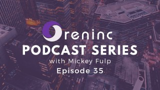 Oreninc Podcast Series Episode 35 - The ability to close